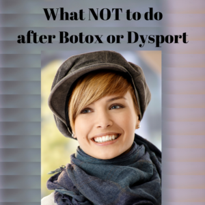 Checklist: Botox / Dysport Do's and Don'ts